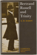 Books:Biography & Memoir, G. H. Hardy. Bertrand Russell and Trinity. Cambridge:University Press, 1970. Facsimile edition. Octavo. 61 page...