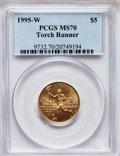 Modern Issues: , 1995-W G$5 Olympic/Torch Runner Gold Five Dollar MS70 PCGS. PCGSPopulation (182). NGC Census: (643). Numismedia Wsl. Pric...