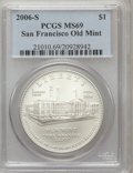 Modern Issues, 2006-S $1 San Francisco Old Mint MS69 PCGS. PCGS Population(2845/587). NGC Census: (1704/2759). Numismedia Wsl. Price for...