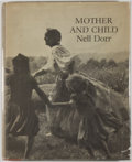 Books:Photography, Nell Dorr. Mother and Child. [San Francisco: Scrimshaw Press, 1972]. First edition, first printing. Octavo. Publishe...