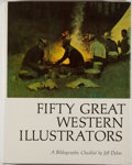Books:Art & Architecture, Jeff Dykes. Fifty Great Western Illustrators. [N.p.]: Northland Press, [1975]. First printing. Quarto. 457 pages. Il...