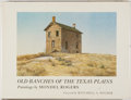 Books:Art & Architecture, Mondel Rogers. SIGNED. Old Ranches of the Texas Plains. College Station: Texas A&M University Press, [1976]. Fir...