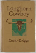 Books:Americana & American History, James H. Cook and Howard R. Driggs. Longhorn Cowboy.Yonkers-on-Hudson: World Book, [1942]. Octavo. 246 pages. Publi...