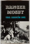 Books:Americana & American History, Virgil Carrington Jones. Ranger Mosby. Chapel Hill:University of North Carolina Press, [1944]. Ninth printing. Octa...