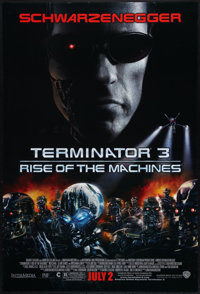 """Terminator 3: Rise of the Machines (Warner Brothers, 2003). One Sheet (27"""" X 40"""") DS Advance. Action"""