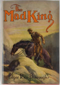 Books:Science Fiction & Fantasy, [Jerry Weist]. Edgar Rice Burroughs. The Mad King. New York: Grosset & Dunlap, [1927]. Later edition. Octavo. 36...