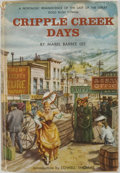 Books:Americana & American History, Mabel Barbee Lee. TLS FROM LEE TIPPED IN. Cripple CreekDays. Garden City: Doubleday, [1958]. Later impression. ...