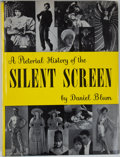 Books:Non-fiction, Daniel Blum. A Pictorial History of the Silent Screen. New York: Grosset & Dunlap, [1953]. Later edition. Quarto. 33...