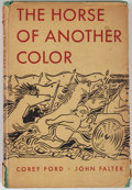 Books:Art & Architecture, John Falter and Corey Ford. The Horse of Another Color. New York: Henry Holt, [1946]. Octavo. Publisher's binding an...