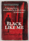 Books:Americana & American History, John Howard Griffin. Black Like Me. Boston/Cambridge:Houghton Mifflin/The Riverside Press, 1961. First edition, fir...