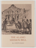 Books:Signed Editions, J. Evetts Haley. SIGNED. The Alamo Mission Bell. Austin: The Encino Press, for the Nita Stewart Haley Memorial L...
