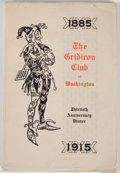 Books:Americana & American History, [Journalism]. Thirtieth Anniversary Dinner of The GridironClub. Washington: Gridiron Club, 1915. First edition,...