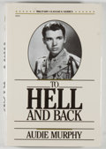 Books:Biography & Memoir, Audie Murphy. To Hell and Back. [Blue Ridge Summit, Pennsylvania]: Military Classics Series/[TAB Books], 1988. Repri...