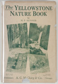 Books:Natural History Books & Prints, M. P. Skinner. The Yellowstone Nature Book. Chicago: McClurg, 1924. First edition, first printing. Octavo. 229 pages. Publis...