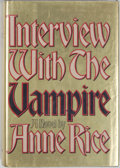 Books:Horror & Supernatural, Anne Rice. Interview with the Vampire. New York: Knopf,1976. Second printing. Octavo. 371 pages. Publisher's bindin...