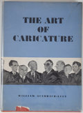 Books:Art & Architecture, William Auerbach-Levy. The Art of Caricature. New York: Art Book Guild of America, [1947]. Quarto. 155 pages. Pu...