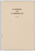 Books:Signed Editions, [Lambshead Ranch]. John Burns. SIGNED. Summers at Lambshead. Privately printed, 1977. First edition. Signed by Joh...