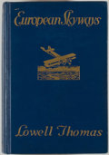 Books:World History, Lowell Thomas. European Skyways: The Story of a Tour of Europe by Airplane. Boston: Houghton Mifflin, 1927. Firs...