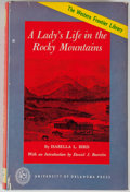 Books:Americana & American History, Isabella L. Bird. A Lady's Life In the Rocky Mountains.Norman: University of Oklahoma Press, [1960]. Later edition,...