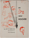 Books:Americana & American History, Jay N. Darling. As Ding Saw Hoover. Ames: Iowa State CollegePress, [1954]. Octavo. 138 pages. Publisher's binding a...