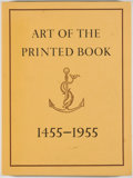 Books:Books about Books, Joseph Blumenthal. Art of the Printed Book 1455-1955:Masterpieces of Typography Through Five Centuries from theCollect...