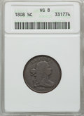 1808 1/2 C VG8 ANACS. NGC Census: (6/112). PCGS Population (4/117). Mintage: 400,000. Numismedia Wsl. Price for problem...