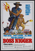 "Movie Posters:Blaxploitation, Boss Nigger (Dimension Pictures, 1975). One Sheet (27"" X 41"").Western. Starring Fred Williamson, D'Urville Martin, William ..."