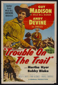 "Movie Posters:Western, Trouble on the Trail (Allied Artists, 1954). One Sheet (27"" X 41""). Western. Starring Guy Madison as Wild Bill Hickok, Andy ..."