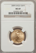 Modern Bullion Coins, 2009 $10 Tenth-Ounce Gold Eagle MS69 NGC. NGC Census: (0/0). PCGSPopulation (40/38). (#404434)...