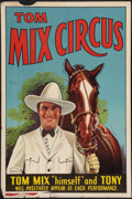 """Movie Posters:Western, Tom Mix Circus Poster (Tom Mix Circus, 1937). Poster (28"""" X 42"""").Western.. ..."""