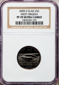 Proof Statehood Quarters, 2005-S 25C West Virginia Clad PR70 Ultra Cameo NGC. NGC Census:(0). PCGS Population (285). Numismedia Wsl. Price for prob...