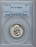 Washington Quarters, 1932-D 25C MS62 PCGS....