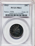 Proof Barber Quarters: , 1913 25C PR61 PCGS. PCGS Population (11/196). NGC Census: (10/201).Mintage: 613. Numismedia Wsl. Price for problem free NG...