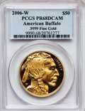 Modern Bullion Coins, 2006-W $50 Buffalo One-Ounce Gold PR68 Deep Cameo PCGS. Ex: .9999Fine Gold. PCGS Population (57/12665). NGC Census: (12/27...