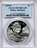 Modern Issues, 1999-P $1 Dolley Madison Silver Dollar PR70 Deep Cameo PCGS. PCGSPopulation (268). NGC Census: (417). Numismedia Wsl. Pri...