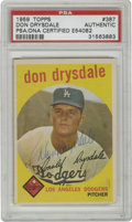 Autographs:Sports Cards, 1959 Topps Don Drysdale #387 Autographed PSA/DNA Certified. Nicevintage blue pen signature adorns this 1959 Topps card of t...