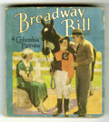 Books:Vintage, Big Little Book #1580 Broadway Bill (Saalfield, 1935) Condition:FN-....