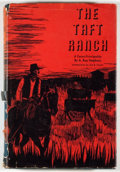 Books:Americana & American History, A. Ray Stephens. The Taft Ranch: A Texas Principality.Austin: University of Texas Press, [1964]. First edition,...