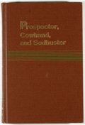 Books:Americana & American History, Robert G. Ferris [editor]. Prospector, Cowhand, andSodbuster. Washington: National Park Service, 1967. First ed...