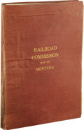 "Transportation:Railroad, Railroad Commission Map of Montana. Fantastic 40.5"" x 50.5""book-bound map of the state of Montana, January 1, 1917. This la..."