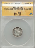 Barber Dimes, 1901-S 10C -- Corroded, Damaged, Cleaned -- ANACS. AU50 Details.NGC Census: (1/50). PCGS Population (3/62). Mintage: 593,0...