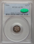 Three Cent Silver, 1866 3CS AU53 PCGS. CAC....