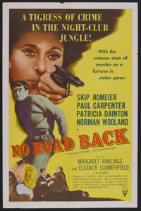 "No Road Back (RKO, 1957). One Sheet (27"" X 41""). Crime. Starring Skip Homeier, Paul Carpenter, Patricia Dainto..."