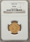 Liberty Half Eagles: , 1856-S $5 VF35 NGC. NGC Census: (8/121). PCGS Population (7/96).Mintage: 105,100. Numismedia Wsl. Price for problem free N...
