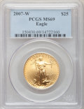 Modern Bullion Coins, 2007-W $25 Half-Ounce Gold Eagle MS69 PCGS....