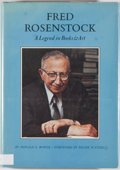 Books:Books about Books, Donald E. Bower. INSCRIBED BY ROSENSTOCK. Fred Rosenstock: A Legend in Books & Art. [Flagstaff]: Northland Press...