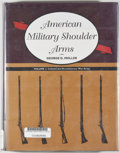 Books:Americana & American History, George D. Moller. American Military Shoulder Arms. Volume I:Colonial and Revolutionary War Arms. [Niwot, Colora...