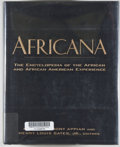 Books:Americana & American History, Kwame Anthony Appiah & Henry Louis Gates, Jr., editors.Africana. The Encyclopedia of the African and the AfricanAmeric...