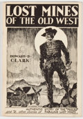 Books:Americana & American History, Howard D. Clark. Lost Mines of the Old West. [Los Angeles]: Ghost Town Press, 1946. First edition. Octavo. 64 pa...