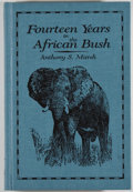 Books:Sporting Books, Anthony S. Marsh. SIGNED/LIMITED. Fourteen Years in theBush. Long Beach: Safari Press, 1998. First edition. One o...